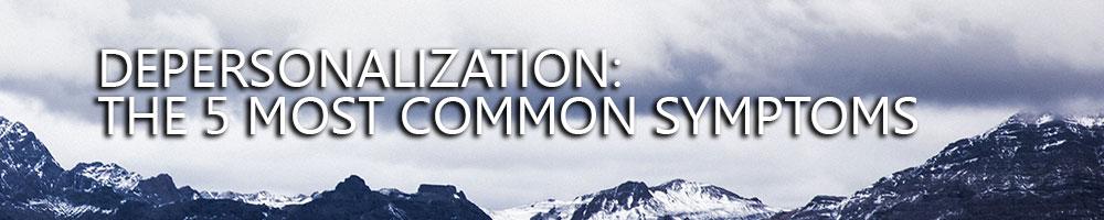 depersonalizácia časté príznaky