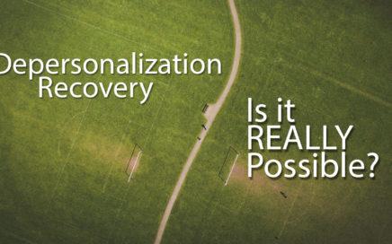 Depersonalization Recovery