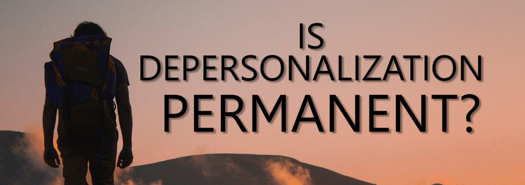 Is_Depersonalization_Permanent