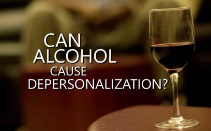 Can Alcohol Cause Depersonalization?